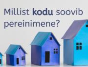 Millist kodu soovib pereinimene?